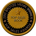 Bronze Medal Winner of Top Sales Book at the 2010 Top Sales Awards